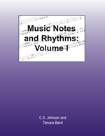 Music Notes and Rhythms: Volume 1